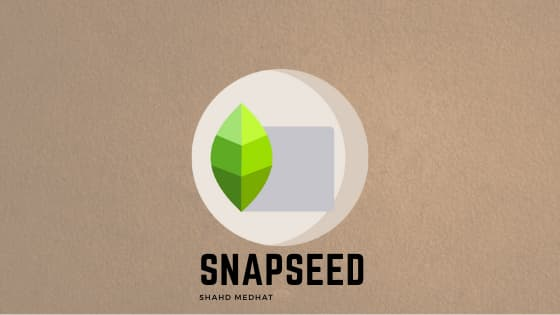 برنامج تعديل الصور : Snapseed